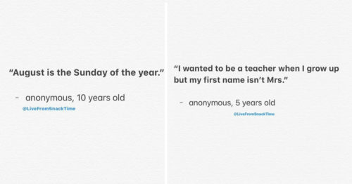 Brutally Honest and Unadulterated Hilarious Things Kids Say – Collected by School Teacher